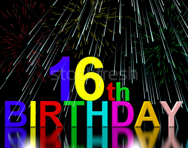 16th Or Sixteenth Birthday Celebrated With Fireworks Stock photo © stuartmiles