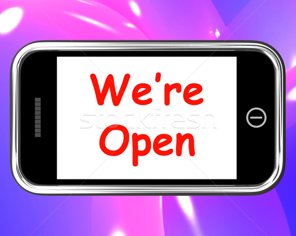 We're Open On Phone Shows New Store Launch Stock photo © stuartmiles