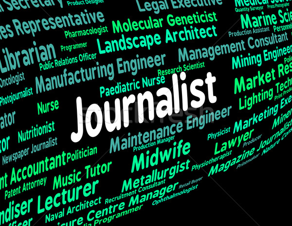 Journalist Job Shows War Correspondent And Columnist Stock photo © stuartmiles