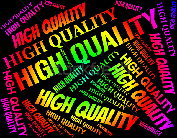 High Quality Means Number One And Approval Stock photo © stuartmiles