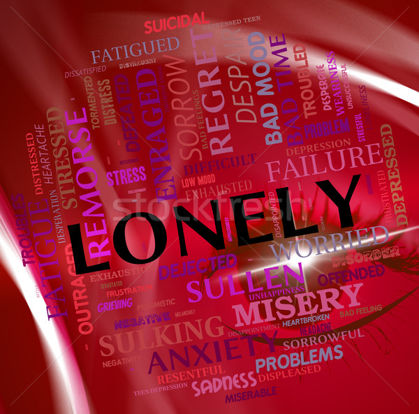 Lonely Word Shows Abandoned Outcast And Rejected Stock photo © stuartmiles