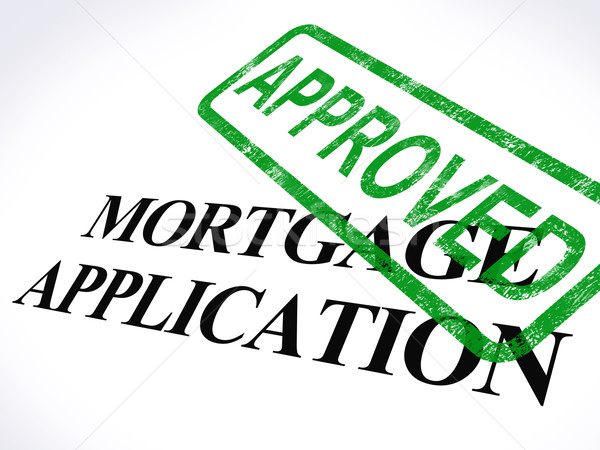 Mortgage Application Approved Stamp Shows Home Loan Agreed Stock photo © stuartmiles