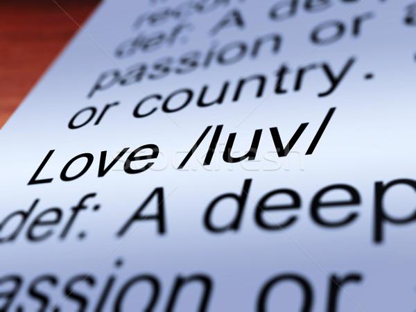 Love Definition Closeup Showing Affection Stock photo © stuartmiles