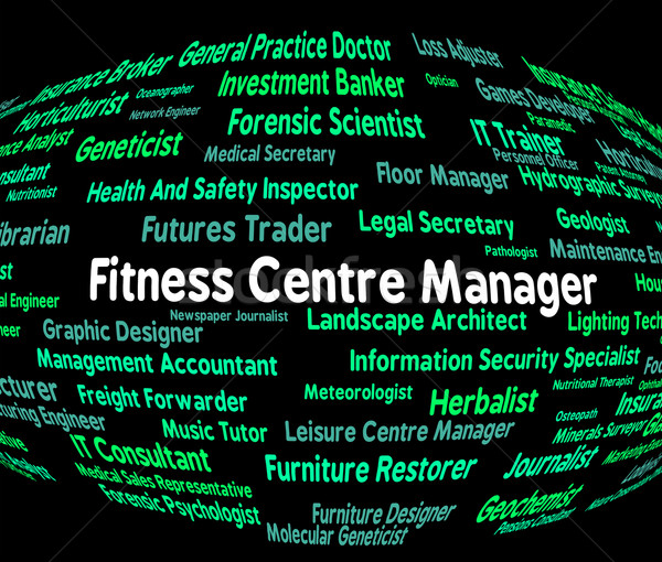 Fitness Centre Manager Means Working Out And Aerobic Stock photo © stuartmiles