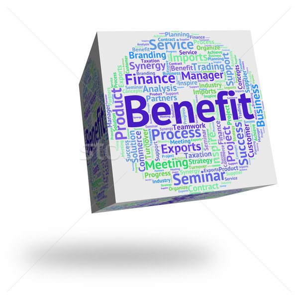 Benefit Word Shows Reward Benefits And Compensation Stock photo © stuartmiles
