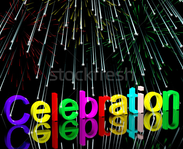 Word Celebration With Fireworks For New Years Or Independance Stock photo © stuartmiles