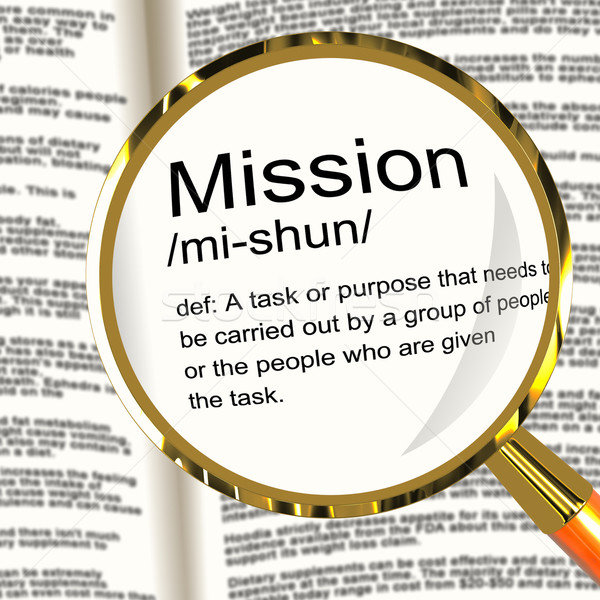 Mission Definition Magnifier Showing Task Goal Or Assignment To  Stock photo © stuartmiles
