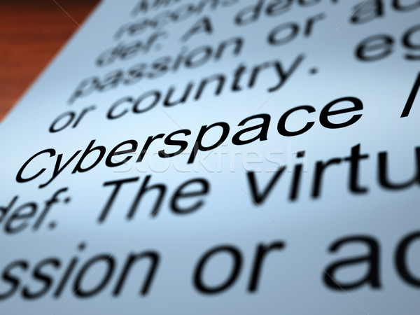 Cyberspace Definition Closeup Showing Online Networks Stock photo © stuartmiles