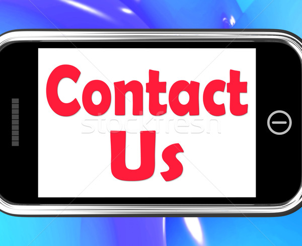 Contact Us On Phone Shows Communicate Online Stock photo © stuartmiles