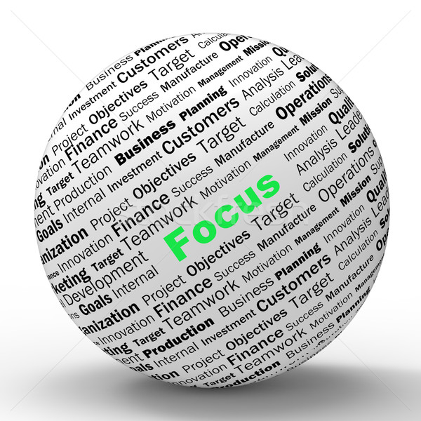 Focus Sphere Definition Shows Concentration And Targeting Stock photo © stuartmiles