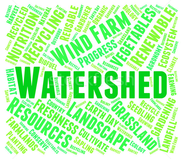 Stock photo: Watershed Word Means River System And Drain