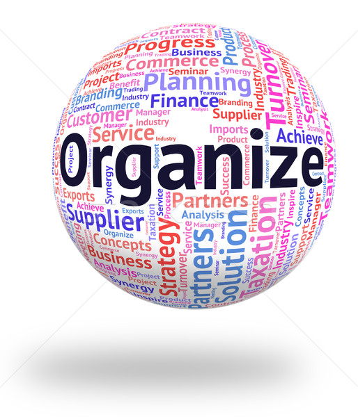 Organiser mot gestion structure Photo stock © stuartmiles