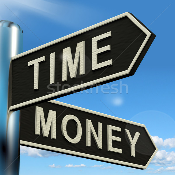 Time Money Signpost Showing Hours Are More Important Than Wealth Stock photo © stuartmiles