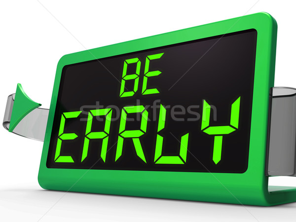 Be Early Clock Message Shows Deadline And On Time Stock photo © stuartmiles