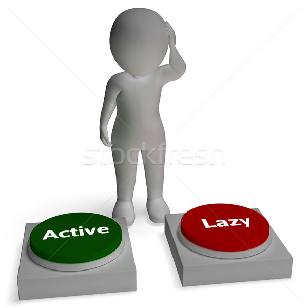 Active Lazy Buttons Shows Proactive Or Relaxing Lifestyle Stock photo © stuartmiles