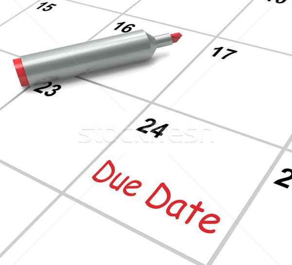 Due Date Calendar Shows Deadline For Submission Stock photo © stuartmiles