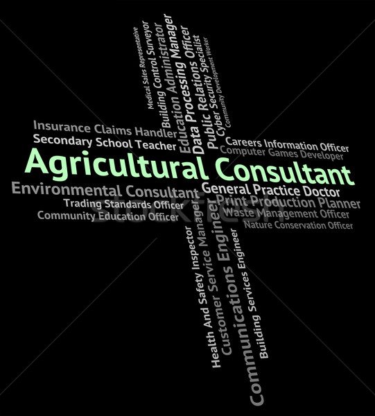 Agricultural Consultant Means Counsellor Consultation And Guide Stock photo © stuartmiles