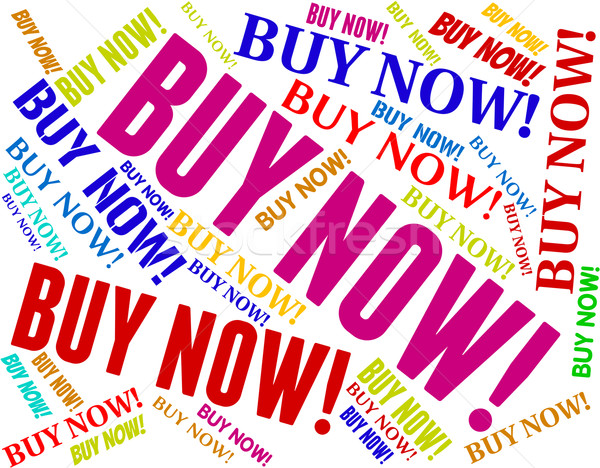Buy Now Indicates At The Moment And Buying Stock photo © stuartmiles
