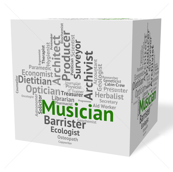 Musician Job Indicates Sound Track And Audio Stock photo © stuartmiles