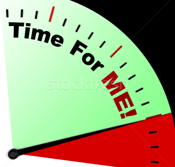 Time For Me Message Meaning Personal Relaxation Stock photo © stuartmiles
