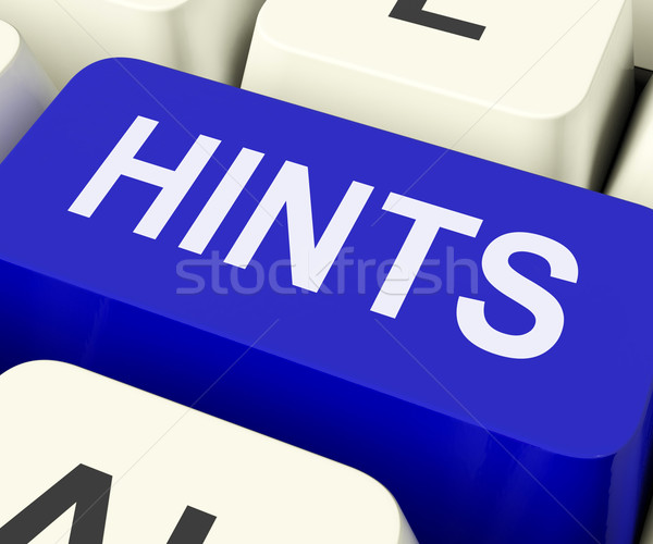 Hints Key Shows Tips Suggestions And Advice Stock photo © stuartmiles