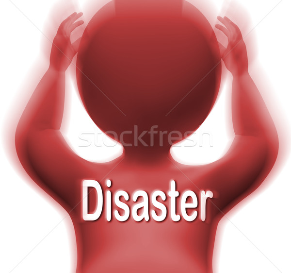 Disaster Man Means Crisis Calamity Or Catastrophe Stock photo © stuartmiles