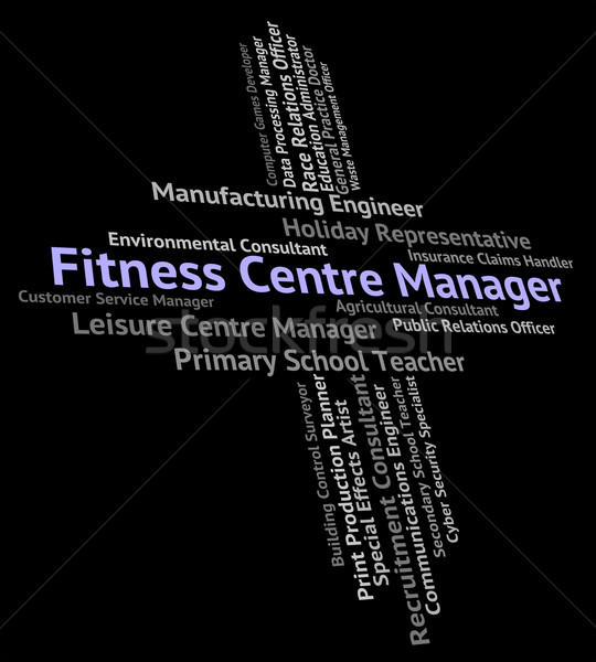 Fitness Centre Manager Indicates Physical Activity And Administr Stock photo © stuartmiles