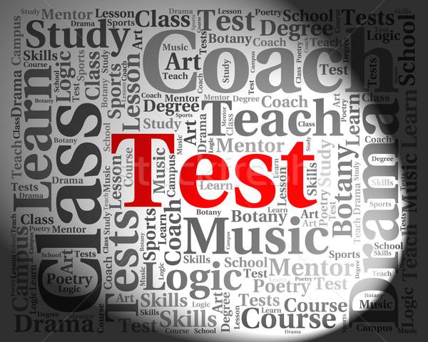 Test Wort Prüfungen Beurteilung Frage Stock foto © stuartmiles