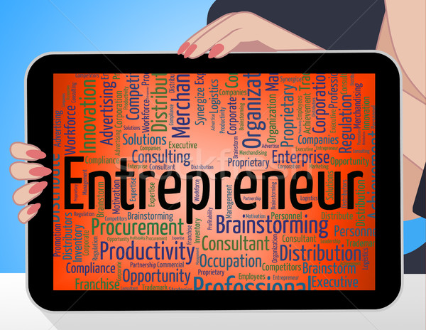 Entrepreneur Word Means Business Text And Tycoon Stock photo © stuartmiles