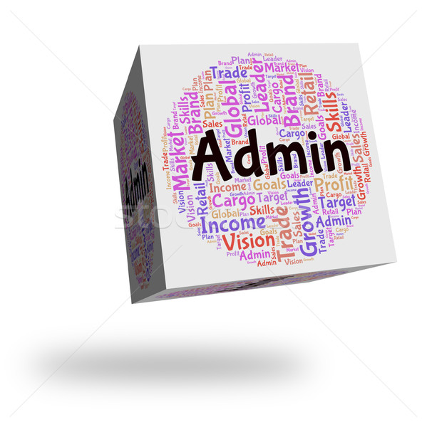 Administrateur mot gestion administration direction Photo stock © stuartmiles