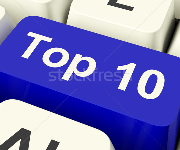Top Ten Key Showing Best Rated In Charts Stock photo © stuartmiles