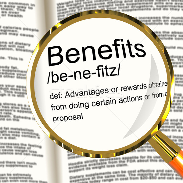 Benefits Definition Magnifier Showing Bonus Perks Or Rewards Stock photo © stuartmiles