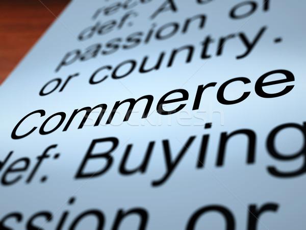Commerce définition commerce achat Photo stock © stuartmiles