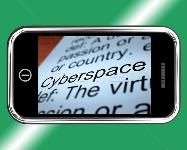 Cyberspace Definition On Mobile Phone Shows Internet Connection Stock photo © stuartmiles