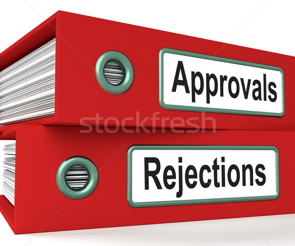 Approvals Rejections Files Showing Accept Or Decline Reports Stock photo © stuartmiles