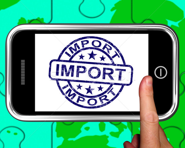 Import okostelefon nemzetközi szállítmány világszerte gazdaság Stock fotó © stuartmiles