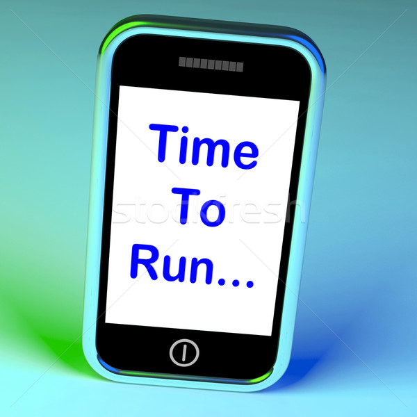 Time To Run Smartphone Means Short On Time And Rushing Stock photo © stuartmiles