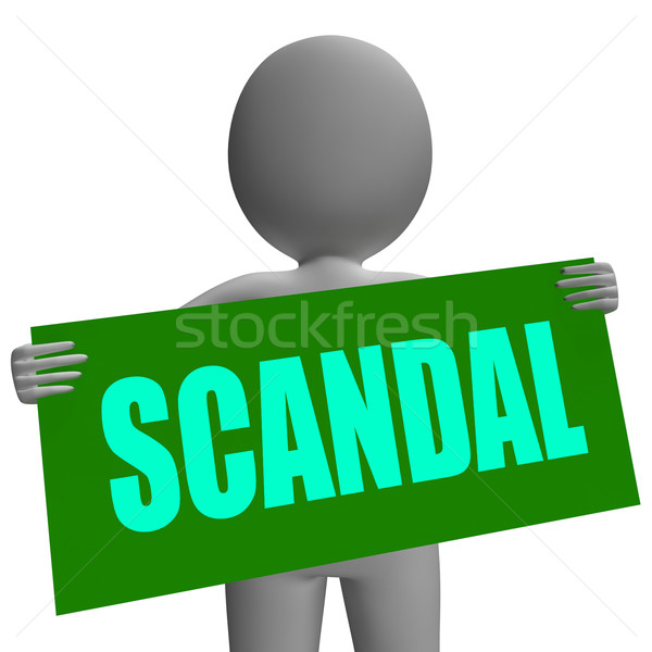 Scandal Sign Character Shows Publicized Incident Or Uncovered Fr Stock photo © stuartmiles