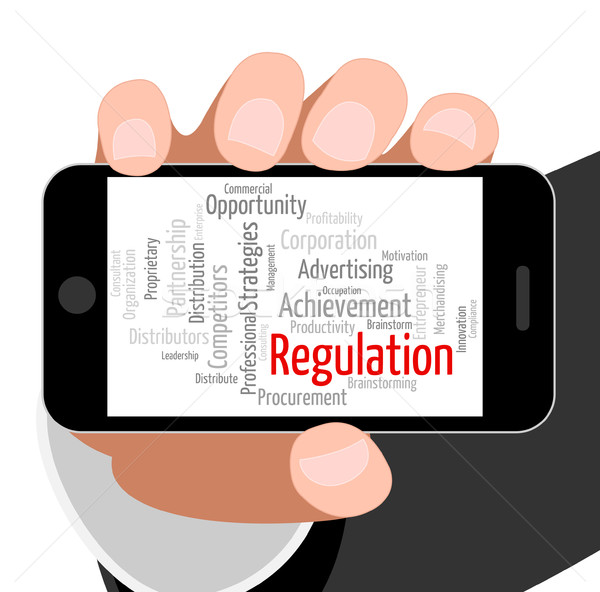 Regulation Word Indicates Rules Regulations And Text Stock photo © stuartmiles