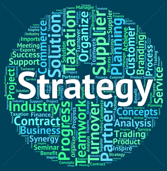 Strategy Word Represents Strategies Tactics And Solutions Stock photo © stuartmiles
