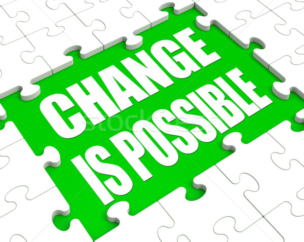 Change Is Possible Puzzle Shows Possibility Of Changing Stock photo © stuartmiles