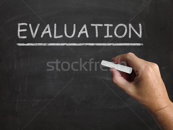 Evaluation Blackboard Means Judgement Interpretation And Opinion Stock photo © stuartmiles
