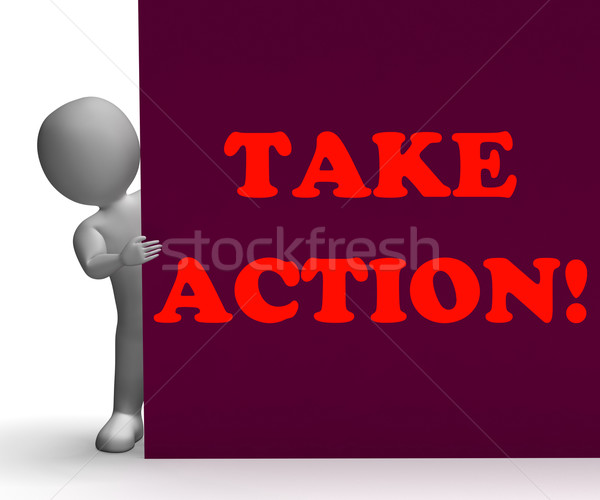 Stock photo: Take Action Sign Shows Inspirational Encouragement
