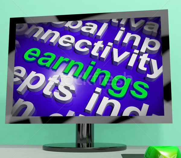 Earnings Screen Shows Wage Prosperity Career Revenue And Income Stock photo © stuartmiles
