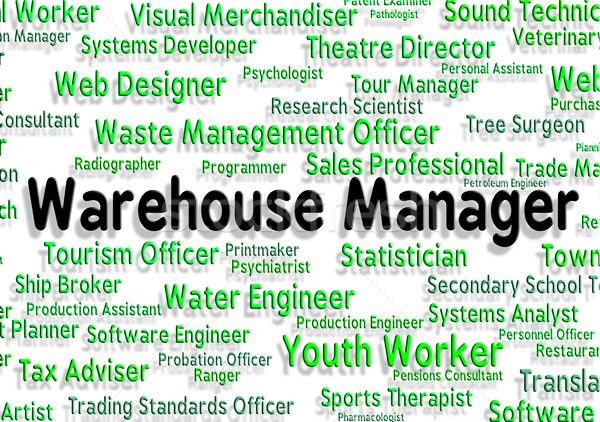 Warehouse Manager Represents Chief Managing And Principal Stock photo © stuartmiles