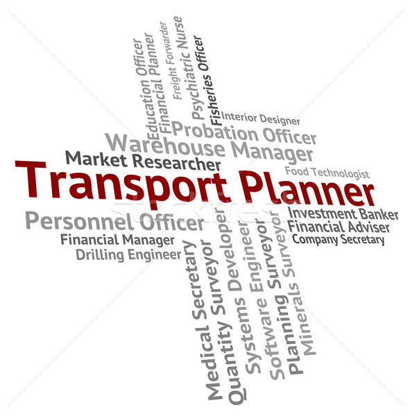 Transport Planner Shows Jobs Deliver And Organizer Stock photo © stuartmiles