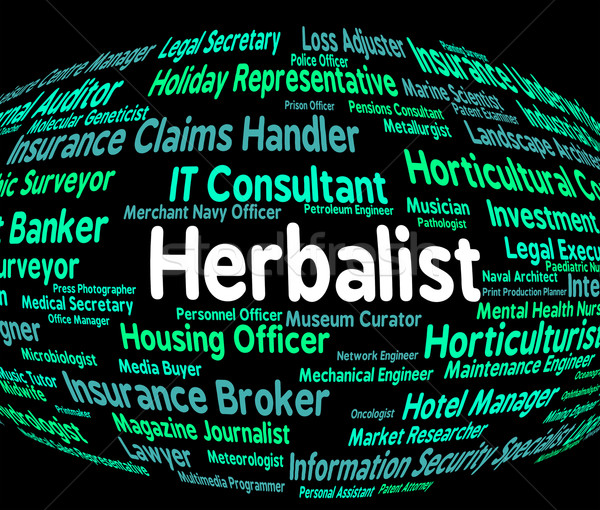 Herbalist Job Means Therapist Herbs And Medical Stock photo © stuartmiles