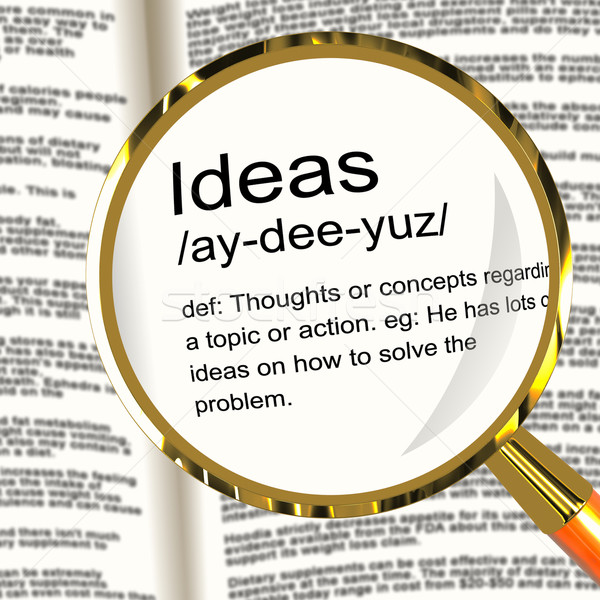 Ideas Definition Magnifier Showing Creative Thoughts Invention A Stock photo © stuartmiles