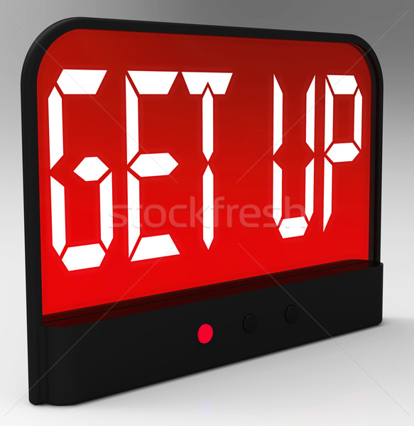Get Up Clock Message Means Wake Up And Rise Stock photo © stuartmiles