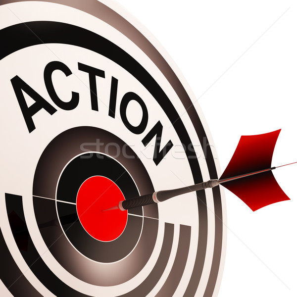 Action Means Acting Or Proactive Stock photo © stuartmiles